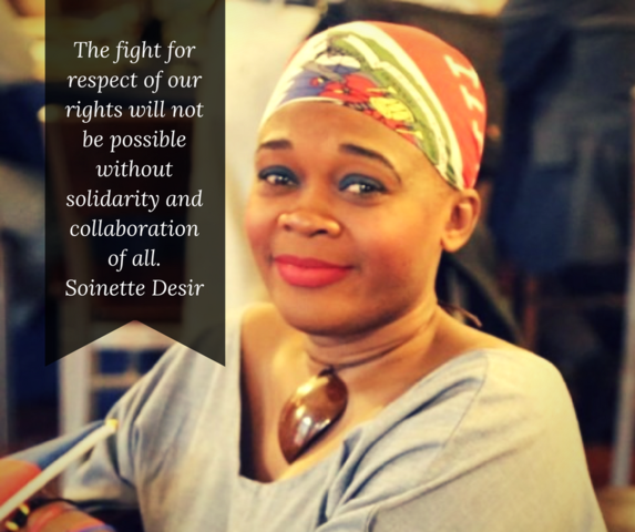 The fight for respect of our rights will not be possible without solidarity and collaboration of all. Saint Desir